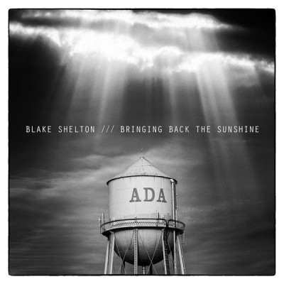 "Cover Art - Blake Shelton's ""Bringing Back the Sunshine"""