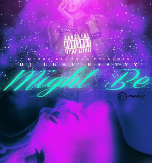Luke Nasty's Might Be [Cover via Othaz Records]