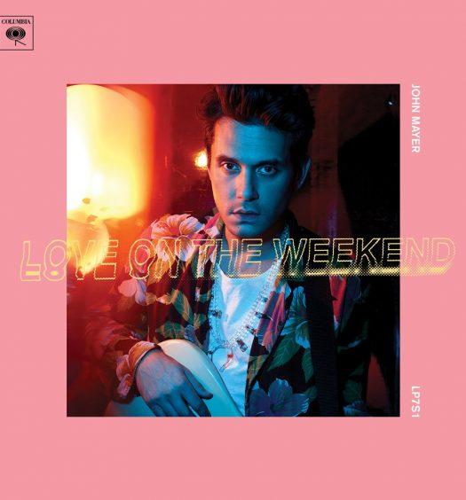 John Mayer Love On The Weekend [Single Art | Columbia]