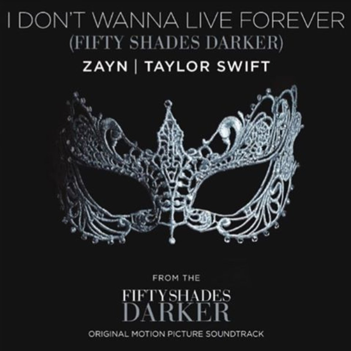 """ZAYN & Taylor Swift Release """"I Don't Wanna Live Forever"""" For """"Fifty Shades Darker"""" Soundtrack"""