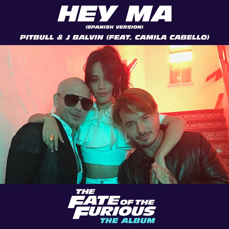 hey ma Pitbull & J Balvin ft. Camilla Cabello