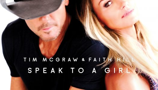 "Tim McGraw & Faith Hill's ""Speak To A Girl"" Erupts As Country Radio's Most Added Song"