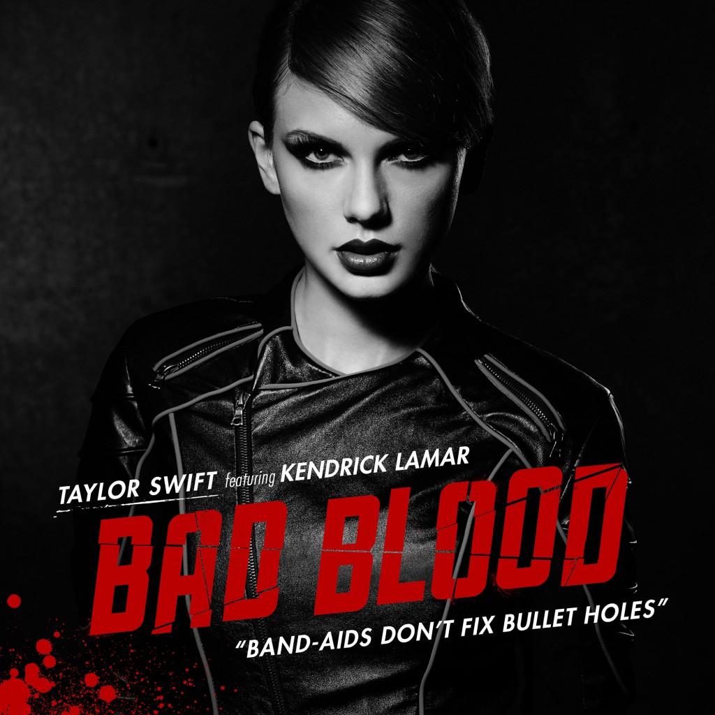 "Promotional artwork for Taylor Swift's ""Bad Blood (featuring Kendrick Lamar)"" [Mediabase]"