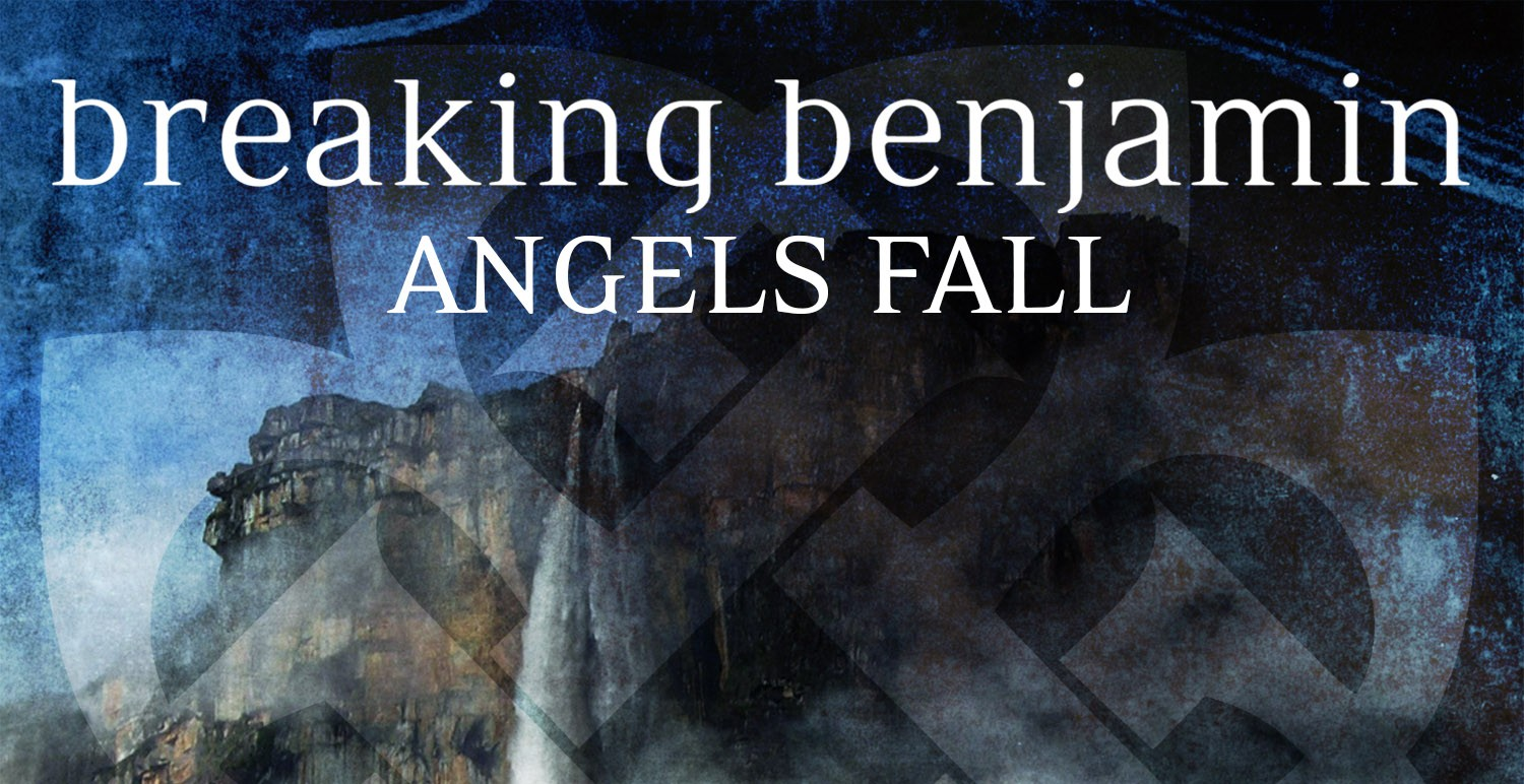 Breaking Benjamin Angels Fall - Headline Planet