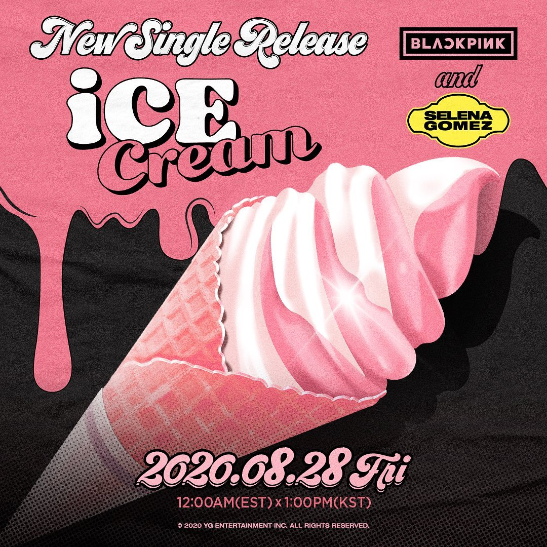 "BLACKPINK & Selena Gomez's ""Ice Cream"" Going For Immediate Pop ..."