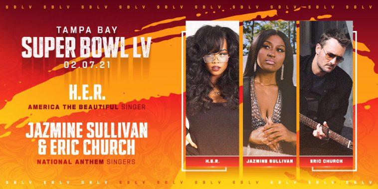 Jazmine Sullivan, Eric Church & HER singing at Super Bowl 2021